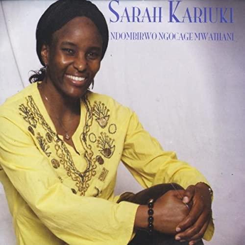 Ndombirwo Ngocage Mwathani Sarah Kariuki